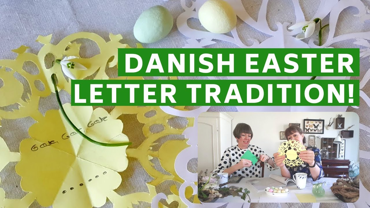 Danish Easter Hygge! Secret Snowdrop letters/eggs/spring branches crafts