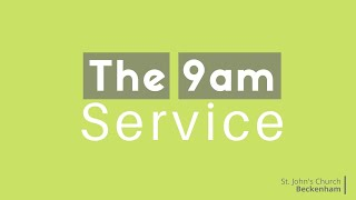 9am Traditional online Service 23rd August 2020