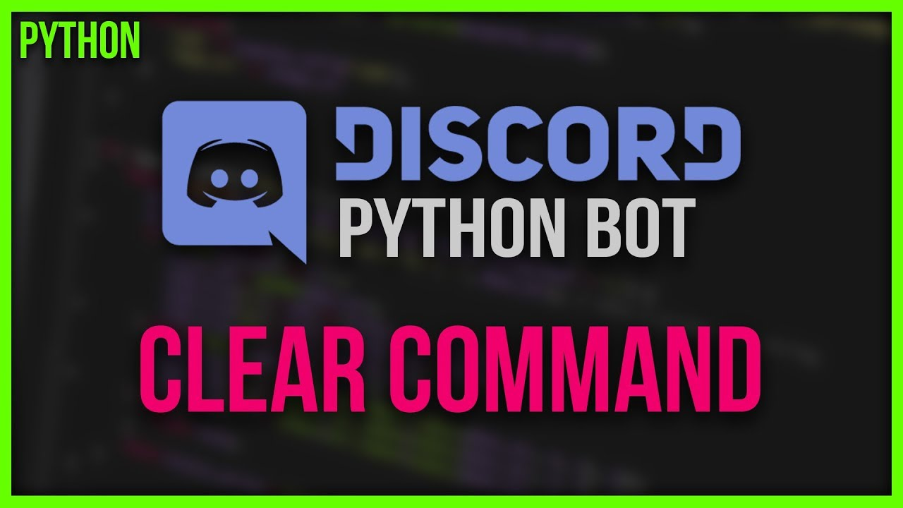 How To: PYTHON DISCORD BOT 🔹 #04 - Clear Command 🔹 Tutorial Deutsch  (discord py)