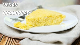 How to Make Super Easy & Fluffy Vegan Cornbread