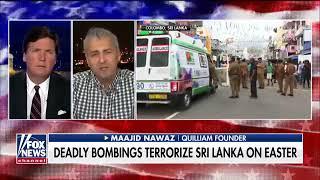 Maajid Nawaz on the Easter Sunday Terror attack in Sri Lanka -  Fox News -