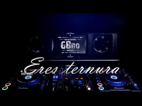 ►ERES TERNURA◄ - GBro (Garu Brothers) 2017 ®