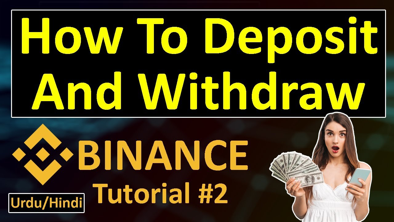 How To Deposit And Withdraw On Binance Exchange In Hindi Urdu | By Crypto Asia 18