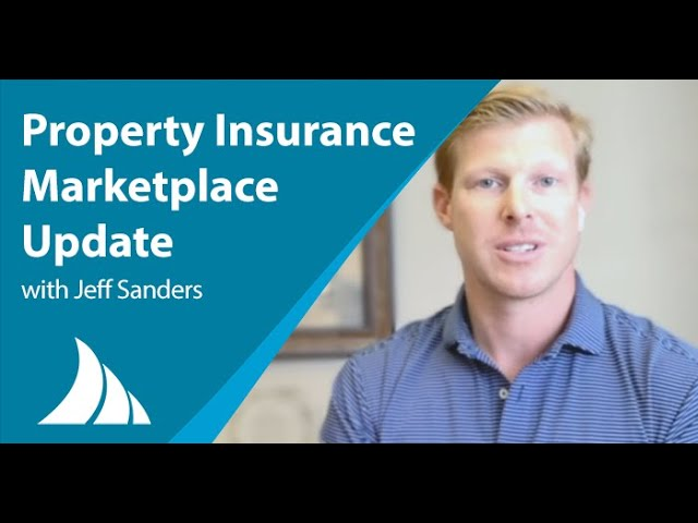 Property Insurance Market Update by Jeff Sanders