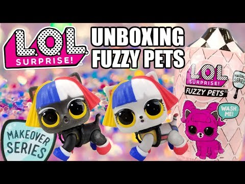 UNBOXING LOL SURPRISE FUZZY PETS | L.O.L. Makeover Series 5 Opening | Warm Heat Color Change