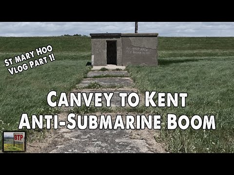 WW2 Shipping Barrier Across The Thames - St. Mary Hoo Vlog P1