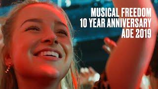 YouTube動画:Musical Freedom 10 Year Anniversary (Amsterdam Dance Event 2019)