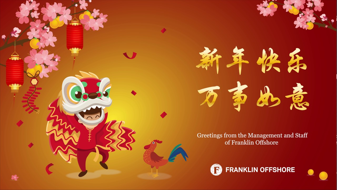 Gong Xi Fa Cai From Franklin Offshore Youtube