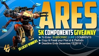 War Robots GiveAway of 5k Components of ARES | 10 Lucky Winners| Please Read Description