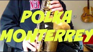 Polka Monterrey SAXOFON Tutorial Completo