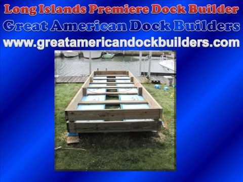 LONG ISLAND DOCK BUILDERS BUILDING A DOCK FOR A LONG ISLAND HOME