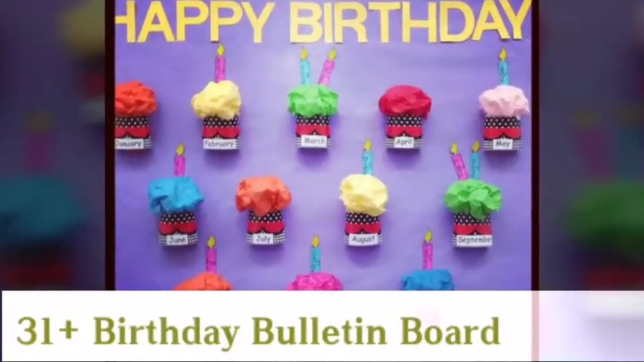 30 Stunning Birthday Bulletin Board