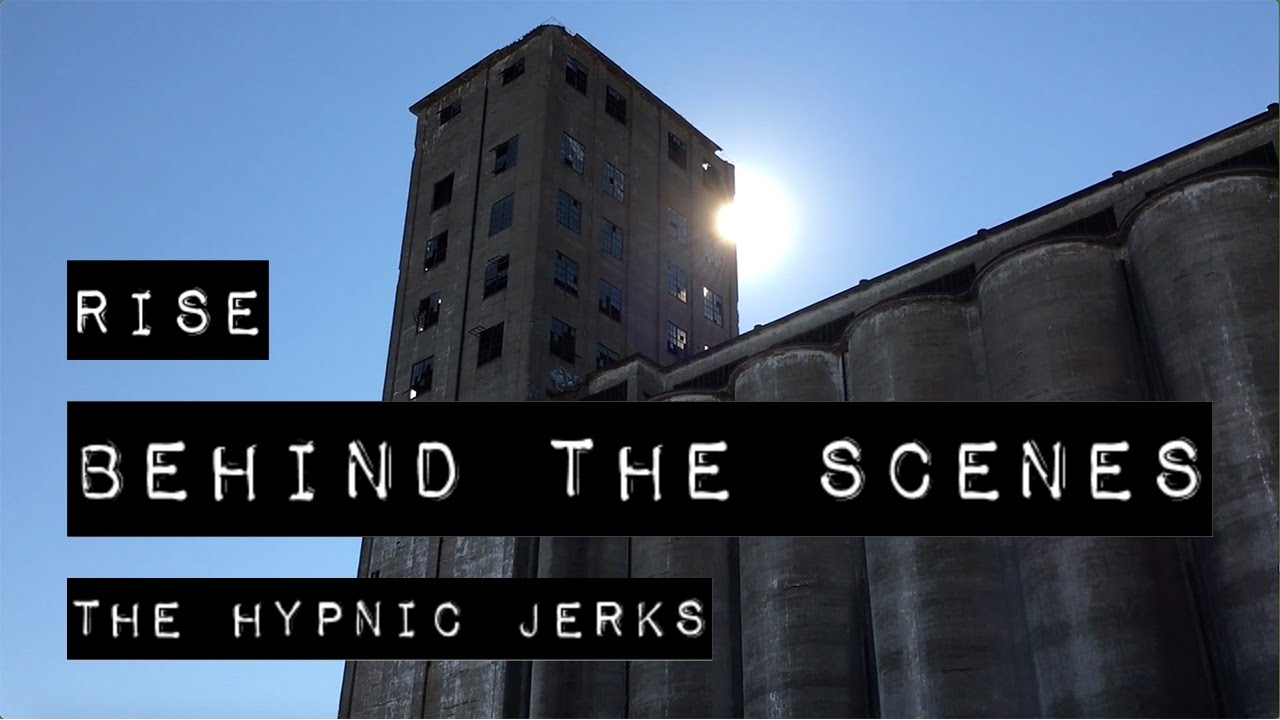 Rise  The Hypnic Jerks (behind The Scenes)