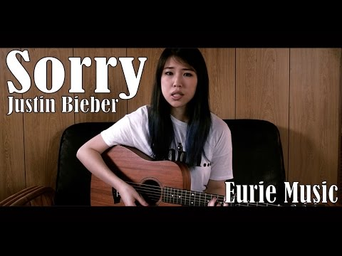 Sorry - Justin Bieber (Acoustic Ver.)   Eurie