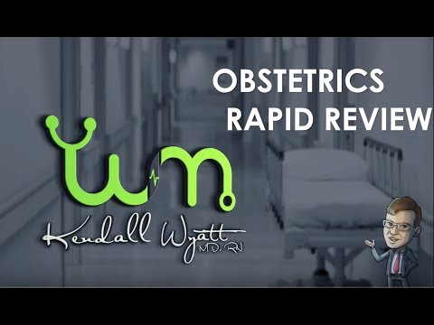 Obstetrics and Pregnancy Rapid Review Nursing with Kendall Wyatt MD, RN
