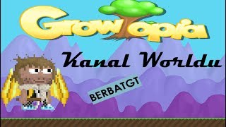 Growtopia | Kanal Worldu Yaptık!