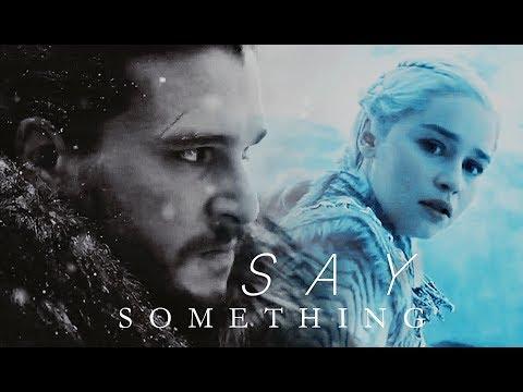 Jon & Daenerys | Say Something (7x06)