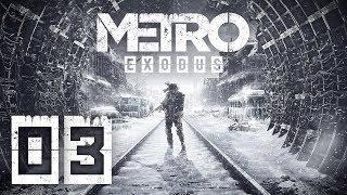 PANIE INŻYNIERZE || Metro Exodus [#3]