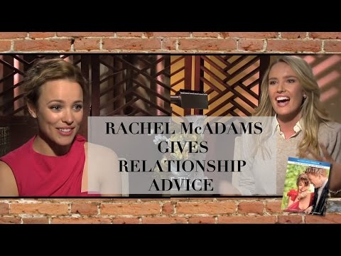 Rachel McAdams Gives Relationship Advice