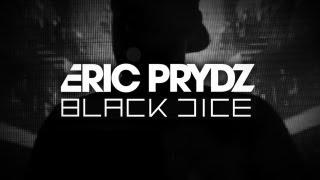 Eric Prydz presents Black Dice