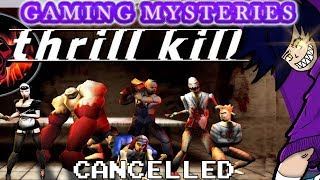 Gaming Mysteries: Thrill Kill (PS1) CANCELLED