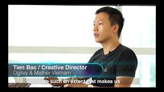 Interview Creative Director's favourite ads - Tien Bac / Ogilvy & Mather Vietnam
