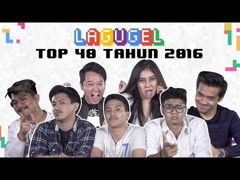 LAGUGEL Top 40 2016 - Son Of Dad, Ixora, Je Artofa, Steven Tan & Wita Ervianda