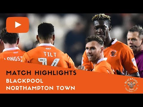 Match Highlights | Blackpool 3 Northampton Town 0