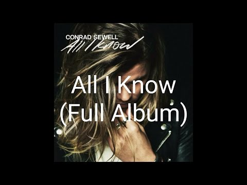 Conrad Sewell - All I Know ep (Full Album)