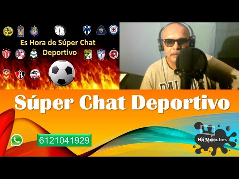  Super Chat Deportivo | ►⚽️