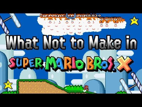 What Not to Make in Super Mario Bros  X (SMBX) 2