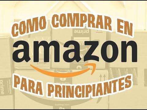 Como Comprar En AMAZON Para Principiantes