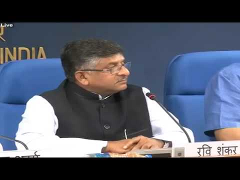 Press Conference by Union Minister Shri Ravi Shankar Prasad on initiatives of Min. of Comm. and IT
