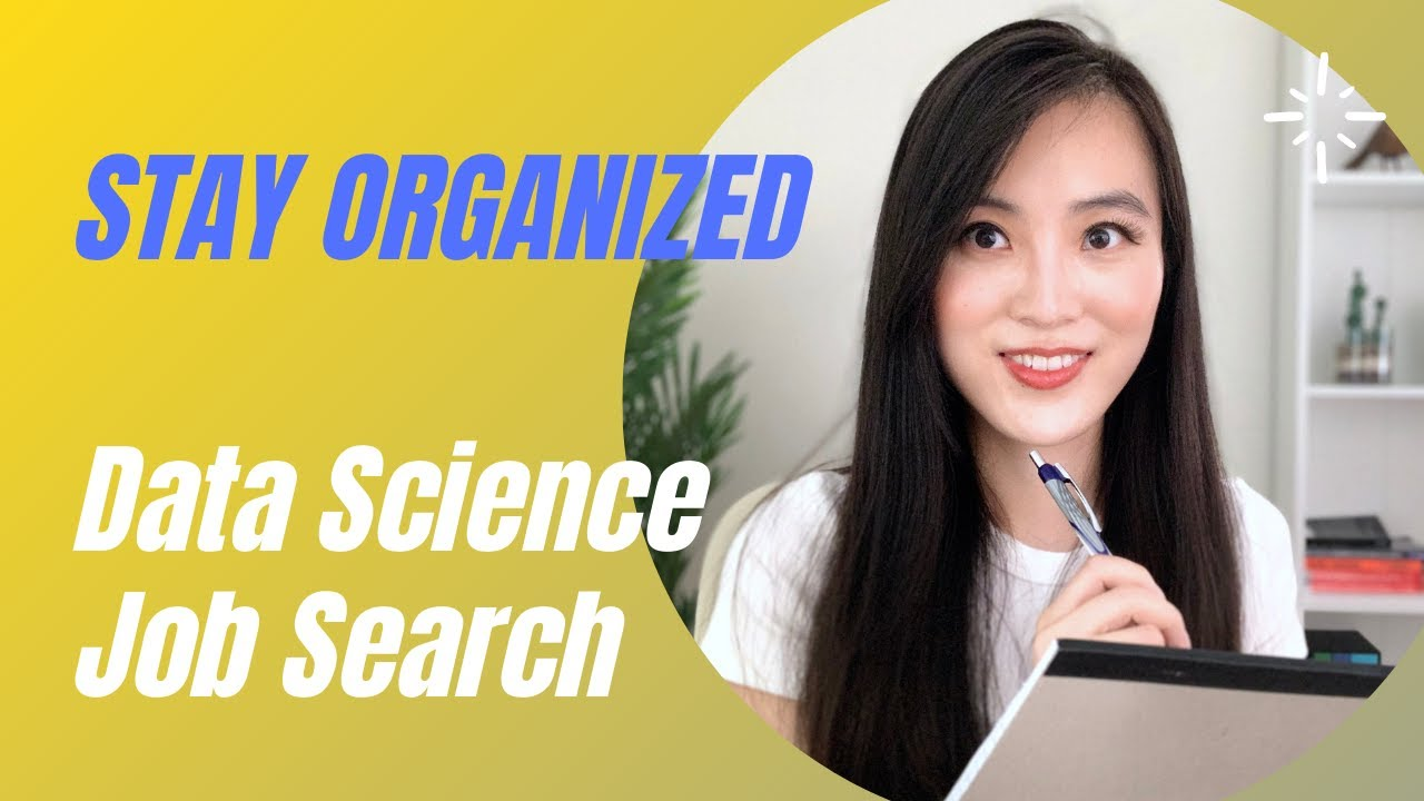 How to Stay Organized in Your Job Search? | Data Science Interview