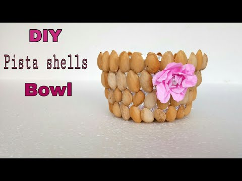 DIY  pista shells bowl /easy craft with pista shells