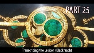 Skyrim modded 2016: Prepare to Die edition. PART 25 - Transcribing the lexicon (Blackreach).
