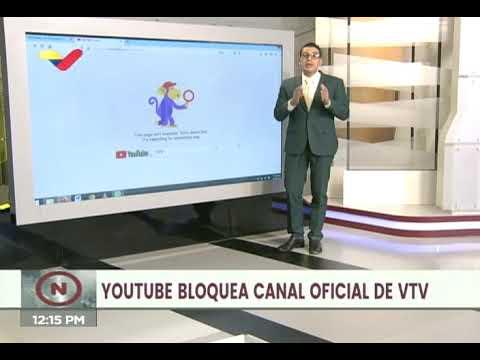 Venezolana de Televisión (VTV) denuncia que Youtube canceló sus tres cuentas con MILES de videos