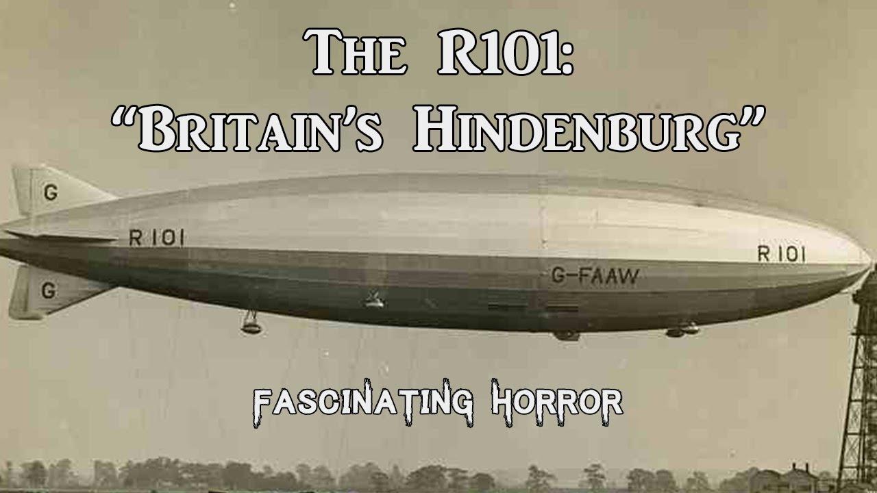 "The R101: ""Britain's Hindenburg"" | A Short Documentary | Fascinating Horror"