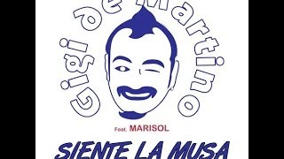 Download Gigi de Martino feat. Marisol - Siente la Musa (Original Mix) MP3 song and Music Video