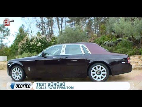 Rolls Royce Phantom Test Sürüşü ve Detaylı İnceleme [Otorite]