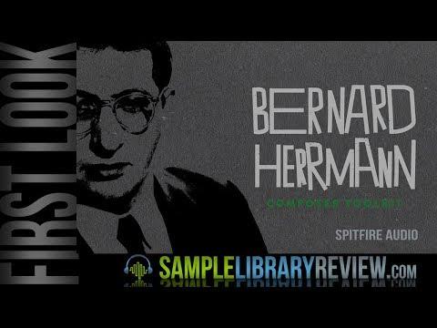 First Look: Bernard Herrmann Composer Toolkit by Spitfire Audio