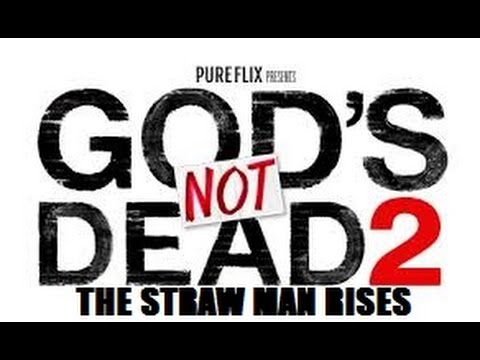 God's Not Dead 2: The Straw Man Rises