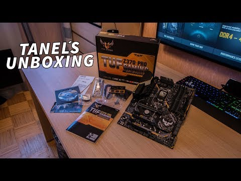 The Unboxing of ASUS TUF Z370-PRO Gaming Motherboard for Coffee Lake!