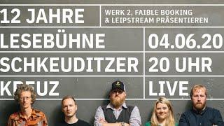 12 Jahre Lesebühne Schkeuditzer Kreuz – Live aus dem Werk 2 Leipzig