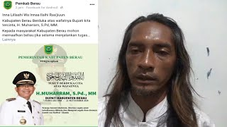 Inna Lillaahi Wa Innaa Ilaihi Raa'jiuun.. Bupati Berau H. Muharram Meninggal Dunia
