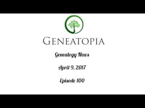 Genealogy News Episode 100