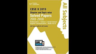 CBSE Class X 2019 - Chapterwise & Topicwise Previous Years Solved Papers (All Subjects)