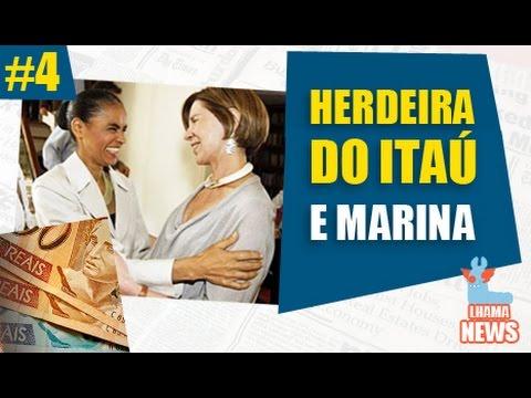 LHAMA NEWS #4 - HERDEIRA DO ITAÚ E MARINA SILVA MAIS ATUANTE