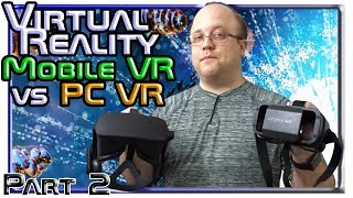 Virtual Reality : Mobile vs PC: Part 2 - The Best, Fair Comparison : Feat. InMind and InCell