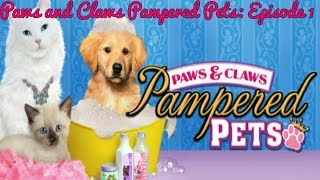Paws and Claws Pampered Pets Episode 1: New Game!!!!